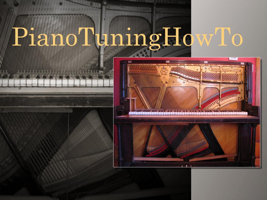 Apprendre l'accordage du piano